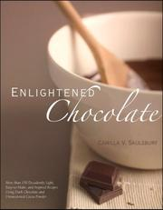 Enlightened chocolate by Camilla V. Saulsbury