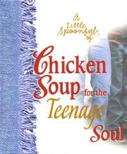 A Little Spoonful of Chicken Soup for the Teenage Soul (Chicken Soup for the Soul) PDF