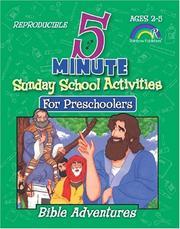 5-MINUTE SUNDAY SCHOOL ACTIVITIES FOR PRESCHOOLERS--BIBLE ADVENTURES PDF