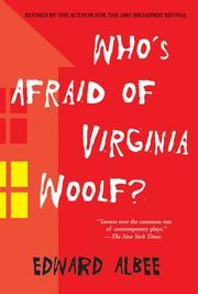 Who&#39;s afraid of Virginia Woolf? by Edward Albee