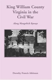 Cover of: King William County in the Civil War by Dorothy Francis Atkinson