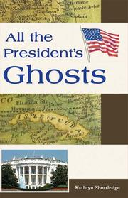 All the President's Ghosts PDF