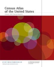 Cover of: Census Atlas of the United States by Trudy A. Suchan, Marc J. Perry, James D. Fitzsimmons, Anika E. Juhn, Alexander M. Tait, Cynthia A. Brewer