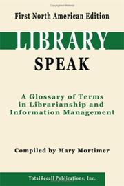 LibrarySpeak by Mary Mortimer