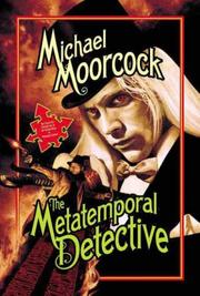Cover of: The Metatemporal Detective by Michael Moorcock