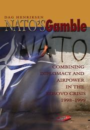 NATO&#39;s Gamble by Dag Henriksen