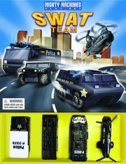 Mighty Machines SWAT Team (Mighty Machines) PDF