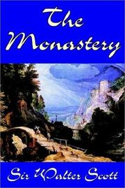 Cover of: The Monastery by Sir Walter Scott