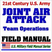 21st Century U.S. Army Joint Air Attack Team Operations Procedures (FM 90-21) PDF