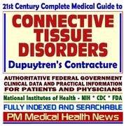 21st Century Complete Medical Guide to Connective Tissue Disorders and Dupuytren PDF
