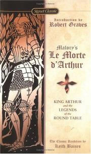 Le morte d&#39;Arthur by Sir Thomas Malory