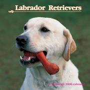 Labrador Retrievers 2006 16-Month Wall Calendar PDF