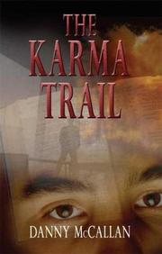 The Karma Trail by Danny McCallan