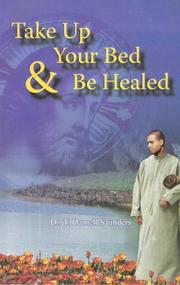Take Up Your Bed And Be Healed PDF