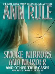 Smoke, Mirrors, and Murder (Ann Rule's Crime Files) PDF