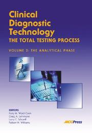 Clinical Diagnostic Technology--The Total Testing Process, Volume 2
