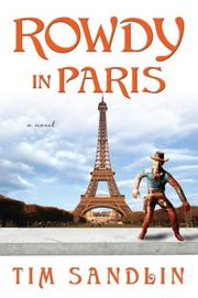 Rowdy in Paris by Tim Sandlin