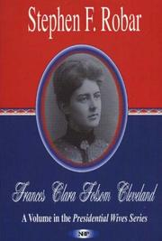Frances Clara Folsom Cleveland by Stephen F. Robar