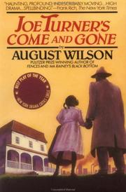 Joe Turner&#39;s come and gone by August Wilson