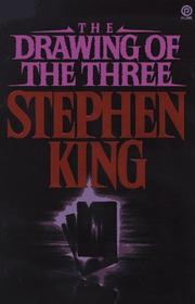 Cover of: The Drawing of the Three by Stephen King