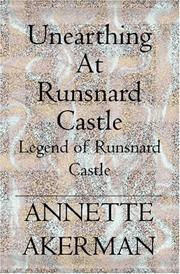 Unearthing At Runsnard Castle