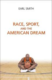 Race, sport, and the American dream by Earl Smith