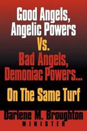 Good Angels, Angelic Powers vs. Bad Angels Demoniac Powers... On the Same Turf PDF