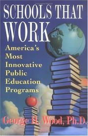 Schools that work by George H. Wood