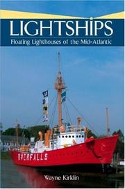 Lightships by Wayne Kirklin