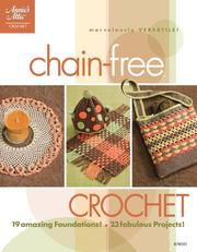 Chain-Free Crochet by Ann White