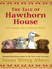 Cover of: The Tale of Hawthorn House by Susan Wittig Albert