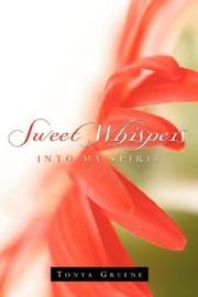 Sweet Whispers Into My Spirit PDF