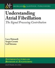 Atrial Fibrillation Studies (Synthesis Lectures on Biomedical Engineering) by Sergio Cerutti