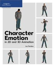 Character emotion in 2d and 3d animation by Les Pardew