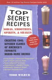 Cover of: Top secret recipes by Todd Wilbur
