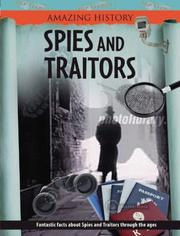 Cover of: Spies and Traitors (Amazing History)