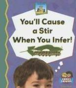 You'll Cause a Stir When You Infer! (Science Made Simple) PDF
