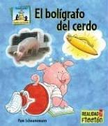 El Boligrafo Del Cerdo / Pig Pens (Cuentos De Animales / Animal Stories)