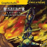 Deathstalker Legacy # 6 - The Better Part of Valor (Deathstalker Legacy 1) PDF