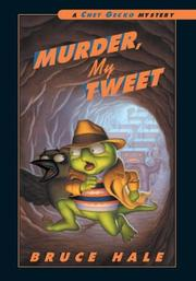 Cover of: Murder, My Tweet (Chet Gecko) by Bruce Hale