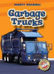 Garbage Trucks by Mary Lindeen