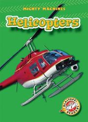 Helicopters by Mary Lindeen