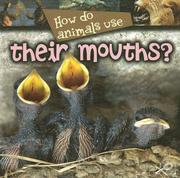 How Do Animals Use Their Mouths? (How Do Animals Use) PDF