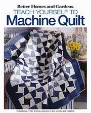 Teach Yourself to Machine-Quilt (Leisure Arts #4559)