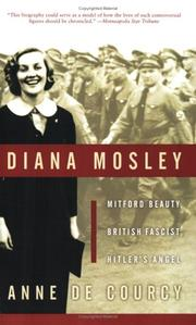 Diana Mosley by Anne De Courcy