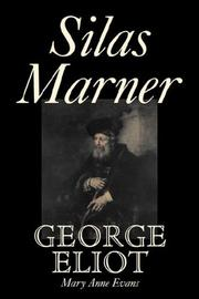 Cover of: Silas Marner by George Eliot, Mary Anne Evans