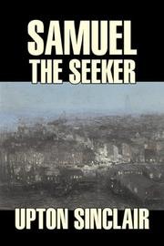 Cover of: Samuel the Seeker by Upton Sinclair