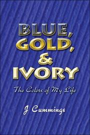 Blue, Gold, and Ivory PDF