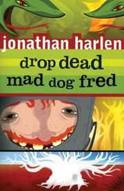 Drop Dead, Mad Dog Fred PDF