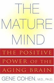 The Mature Mind by Gene D. Cohen